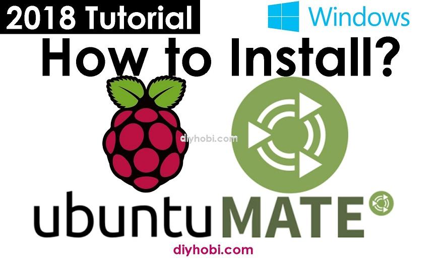 Raspberry Pi 2018—Install Ubuntu Mate 16.04